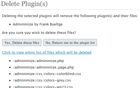 in version 2.7 you can delete Plugins directly in your backend